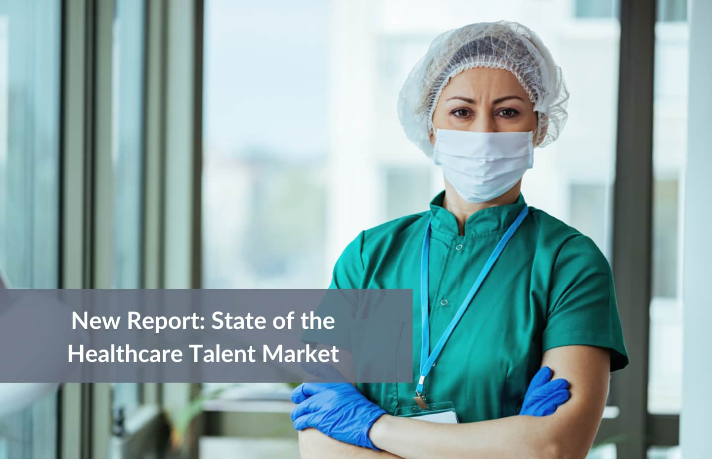Hero blog State of healthcare talent
